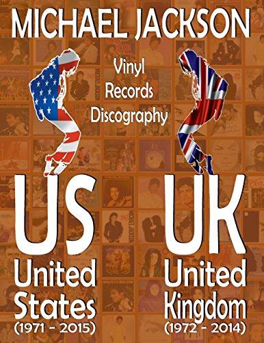 Michael Jackson - United States / United Kingdom - Vinyl Records Discography: US (1971 - 2015) / UK (1972 - 2014) - Full Color Guide por Juan Carlos Irigoyen Pérez