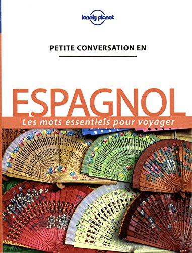 Petite conversation Espagnol - 10ed