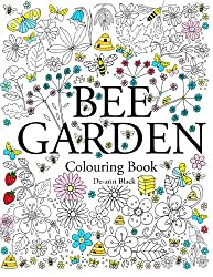 Bee Garden: Colouring Book