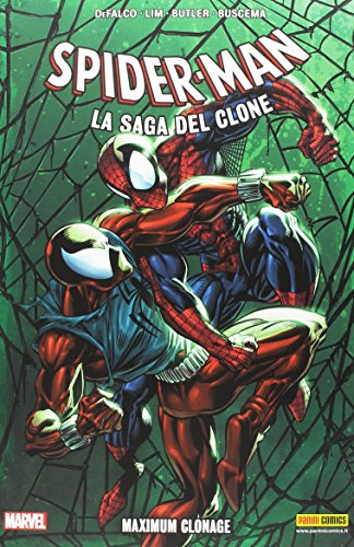 Maximum C. Spider-Man. La saga del clone: 6