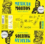 Mexican mojitos: Tequila cocktails