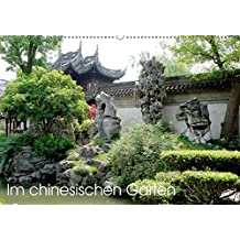 Im chinesischen Garten (Wandkalender 2018 DIN A2 quer): Bilder aus berühmten chinesischen Gärten. (Monatskalender, 14 Seiten ) (CALVENDO Natur)