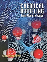 Chemical Modeling: From Atoms to Liquids