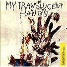 My Translucent Hands No III [Vinyl Single 12'']