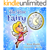 """Children's books : """"The Time Fairy"""",( Illustrated Picture Book for ages 2-8. Teaches your kid an important social skill) (Beginner readers) (Bedtime story) (Social skills for kids collection)"""