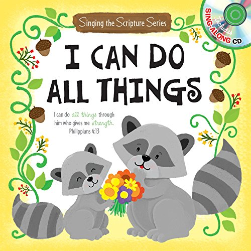 I Can Do All Things [With Music CD] (Singing the Scripture)