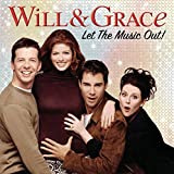 Will and Grace - Let The Music Out