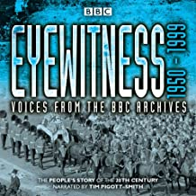 Eyewitness: 1950-1999: Voices from the BBC Archives (BBC Physical Audio)