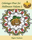 Coloriages Pour Soi - Halloween Volume 2: Continuons à célébrer Halloween - 25 coloriages supplémentaires