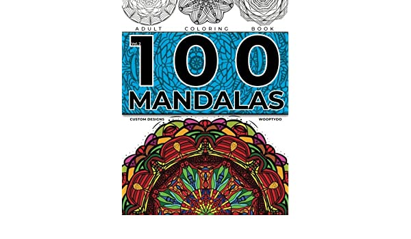 Buy Mandala Coloring Book 100 Mandalas Custom Designs Volume 2 Online At Low Prices In India