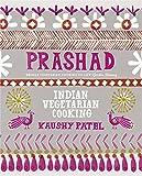 Prashad Cookbook: Indian Vegetarian Cooking
