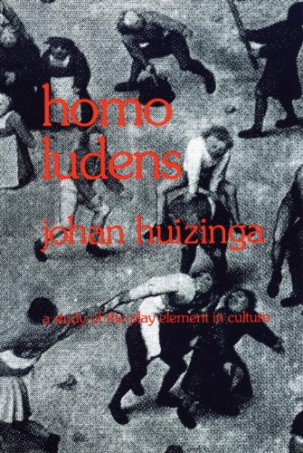 Homo Ludens: A Study of the Play-Element in Culture (English Edition) por Johan Huizinga