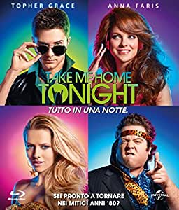 Take Me Home Tonight - Tutto in Una Notte (Blu-Ray)