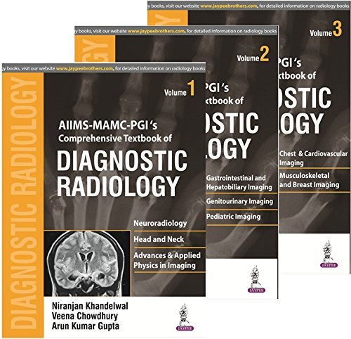 Preisvergleich Produktbild Aiims Mamc - Pgi's Comprehensive Textbook of Diagnostic Radiology 3 Volumes by Niranjan Khandelwal (2016-05-16)