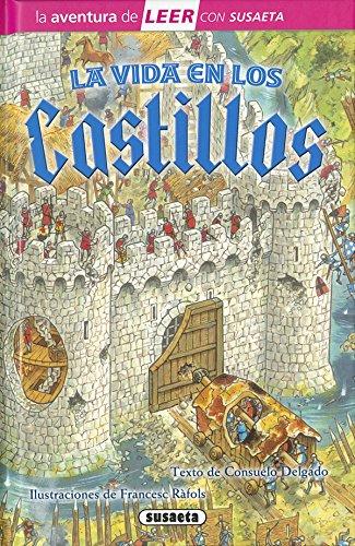 La vida en los castillos por Consuelo Delgado