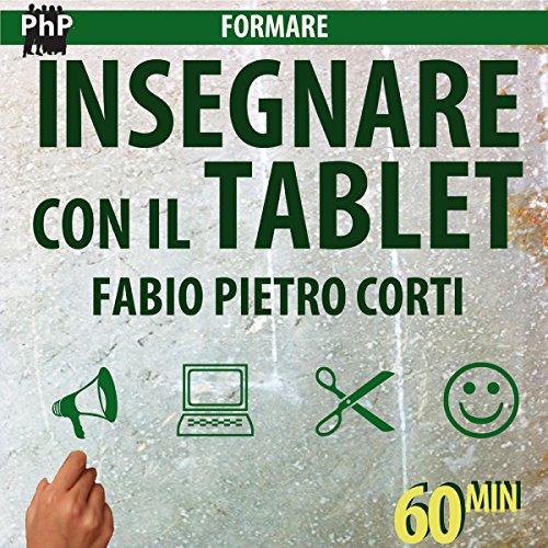 Insegnare con il tablet | Fabio Pietro Corti