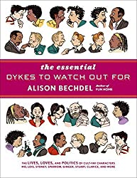 The Essential Dykes to Watch Out For by Alison Bechdel (2008-11-12)