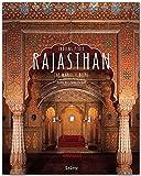 RAJASTHAN - Taj Mahal - Delhi - Indiens Perle - Ein Premium***-Bildband in stabilem Schmuckschuber mit 224 Seiten und über 350 Abbildungen - STÜRTZ Verlag