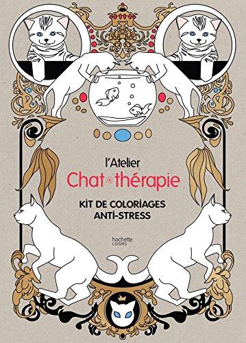 Atelier Chat-thérapie: Kit de coloriages anti-stress
