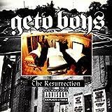Songtexte von Geto Boys - The Resurrection
