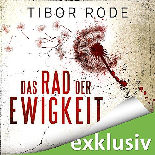 Buchseite und Rezensionen zu 'Das Rad der Ewigkeit' von Tibor Rode