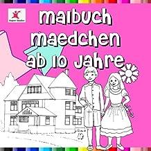 Malbuch Mädchen ab 10 Jahre: Spektakuläre Motive zum Ausmalen für Mädchen