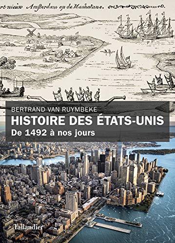 Histoire des États-Unis: De 1492 à nos jours