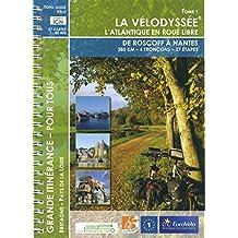 La Velodyssee Tome 1 de Roscoff a Nantes l'Atlantique en Roue Libre