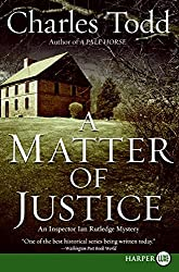 A Matter of Justice (Inspector Ian Rutledge Mysteries) by Charles Todd (2009-01-05)