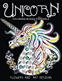 Unicorn Coloring Books for Girls: featuring various Unicorn designs filled with stres...