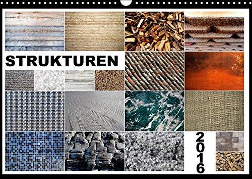 Strukturen (Wandkalender 2017 DIN A3 quer): Strukturen, Oberflächen, Muster, Materialien (Monatskalender, 14 Seiten ) (CALVENDO Technologie)
