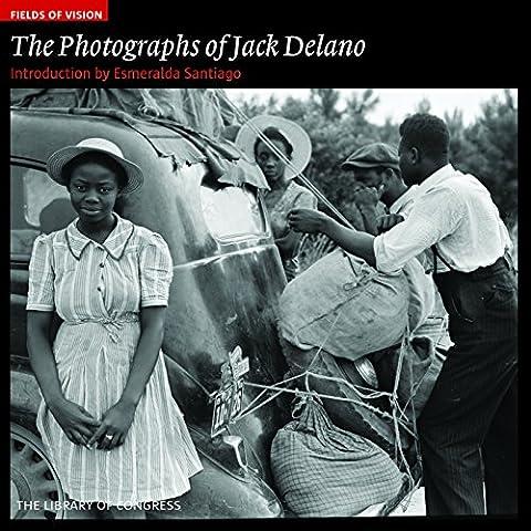 The Photographs of Jack Delano