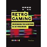 Retro Gaming: Un recorrido por la historia de los videojuegos: De Atari a Zelda
