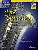 Jazz Standards: 14 Most Beautiful Jazz Songs. Alt-Saxophon. Ausgabe mit CD. (Schott Saxophone Lounge)
