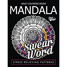 Adult Coloring Books Mandala Vol.2 (Swear Coloring Book for Adults)