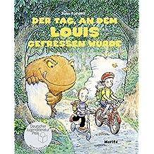 Der Tag, an dem Louis gefressen wurde (Popular Fiction)