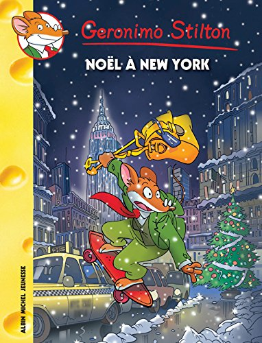 Descargar Libro Noël à New York de Geronimo Stilton