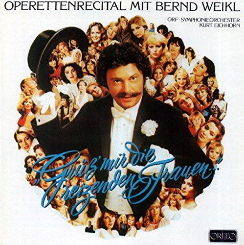Bernd Weikl : Airs d'opérettes. Eichhorn.