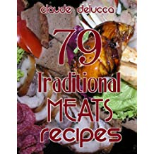 79 Traditional Meats Recipes (English Edition)