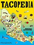 Tacopedia: The Taco Encyclopedia