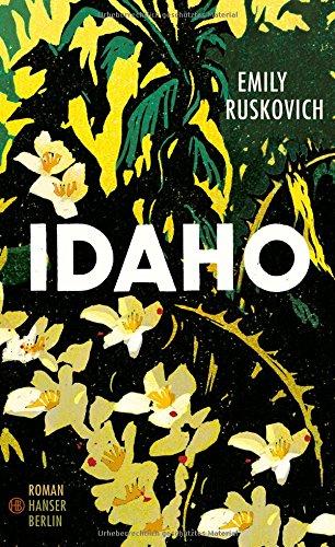 Buchseite und Rezensionen zu 'Idaho: Roman' von Emily Ruskovich