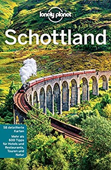 Lonely Planet Reiseführer Schottland: mit Downloads aller Karten (Lonely Planet Reiseführer E-Book) (German Edition) by [Wilson, Neil, Symington, Andy]