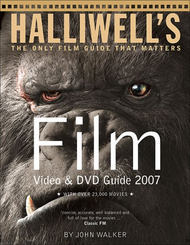 Halliwell's Film DVD & Video Guide 2007: With over 23.000 movies (Halliwell's Film & Video Guide) (Guide Walker Film John)