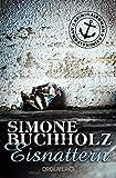 'Eisnattern: Kriminalroman (Ein Fall für Chas Riley)' von Simone Buchholz