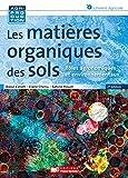 Les matières organiques des sols / Raoul Calvet, Claire Chenu et Sabine Houot   Calvet, Raoul. auteur