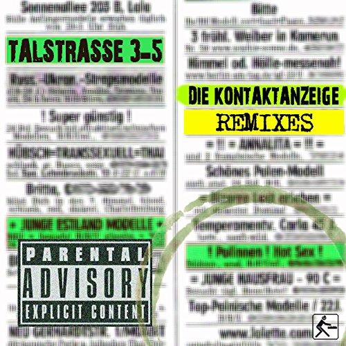 Die Kontaktanzeige [Explicit] (Andy LaToggo Remix)