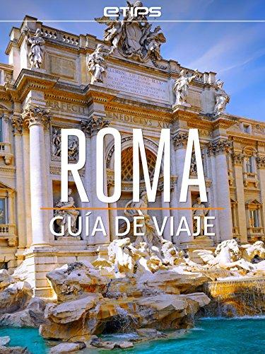 Roma & Ciudad del Vaticano por eTips LTD