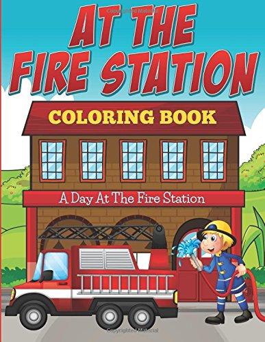 Coloring Book: A Fireman Coloring Book (Fireman Coloring Book)