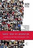 Talkin' 'bout my generation: Archäologie der Theaterpädagogik / Zwei (Lingener Beiträge zur Theaterpädagogik)