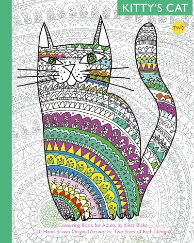 Kitty's Cat: Colouring Book for Adults: Twenty More Patterned, Paper Cats. Essential in Any Colouring Book for Grown-ups Collection. A Perfect gift for a Cat Lover: Volume 2